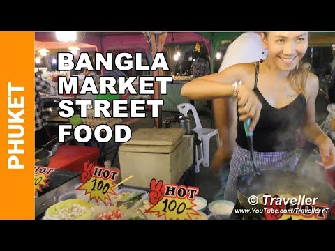 Thai Street Food in Phuket – Thai Food Night Market in Patong Beach on Bangla Road