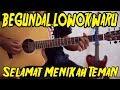 BEGUNDAL LOWOKWARU  Selamat Menikah Teman Chord Gitar
