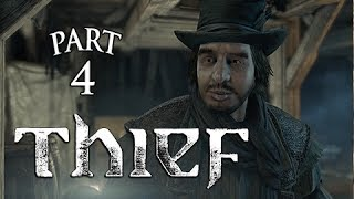 Thief Walkthrough Part 4 - BASSO ( PS4 XBOX ONE Gameplay Let's Play Commentary)