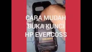 CARA MUDAH BUKA KUNCI HP EVERCOSS