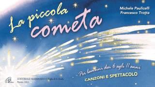 || LA PICCOLA COMETA || (Paoline 2013)