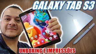 Galaxy Tab S3 - O MELHOR TABLET COM ANDROID! Unboxing e Impressões em Português