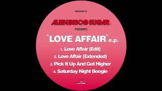 Alien Disco Sugar - Love Affair (extended)