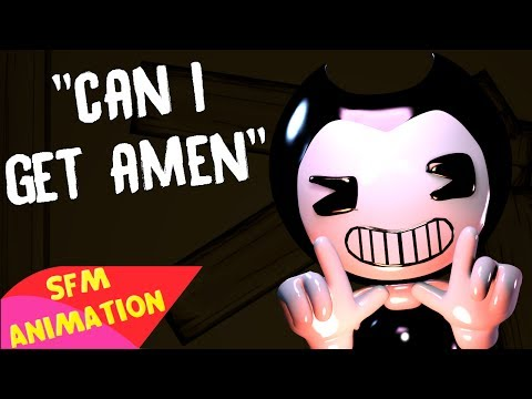 (SFM/BATIM)Can I Get Amen Song Created By:CG5|Notice Me Bendypie