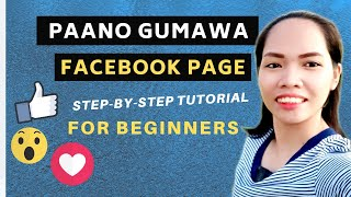 How To Create Facebook Page 2019-2020 |Tutorial For Beginners | Tagalog