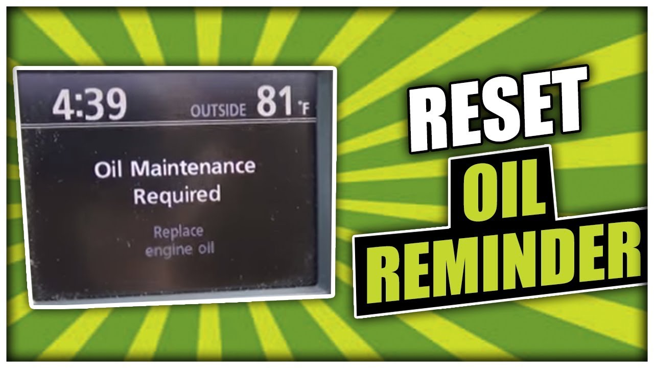 How To Reset The Oil Maintenance Reminder On Toyota Highlander
