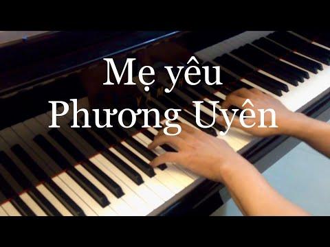 Mẹ yêu - Phương Uyên - Piano Cover