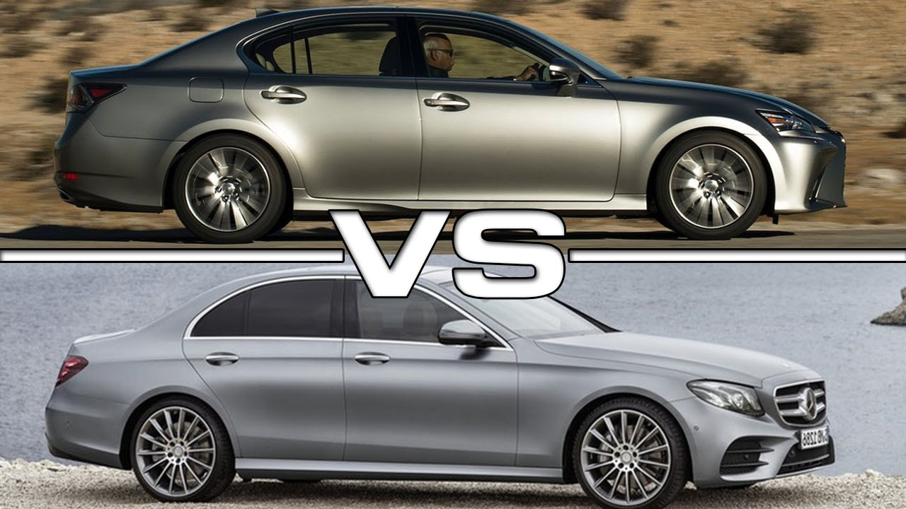 High Quality Lexus GS Vs Mercedes E Class