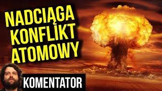 Nadciąga Atomowy Konflikt - Indie i Pakistan Rozpoczęły Walkę - Analiza Komentator Pieniądze USA