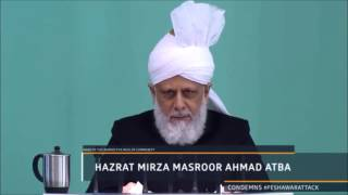 Head of AHMADIYYA MUSLIM COMMUNITY CONDEMNS PESHAWAR ATTACKS