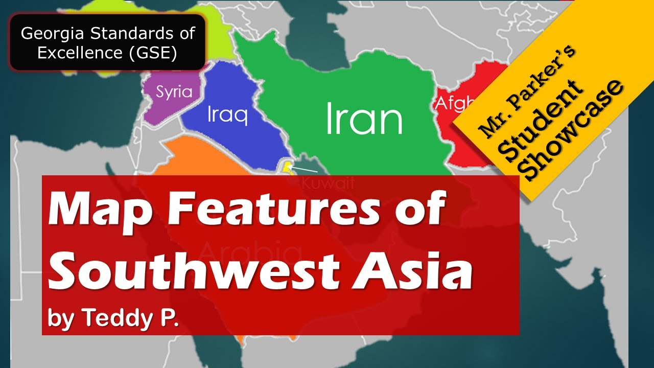 Map Features of Southwest Asia GSE - YouTube
