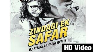 Video Zindagi Ek Safar (Mashup Remix) - DJ Ritika Laufeia | Promo Video download MP3, 3GP, MP4, WEBM, AVI, FLV Januari 2018