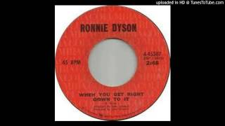 Ronnie Dyson - When You Get Right  Down To It - 1971