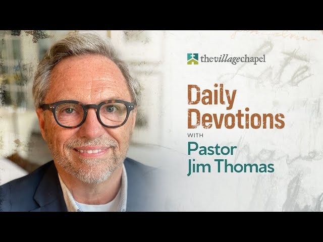 Daily Devotions with Pastor Jim - Revisiting Psalm 67