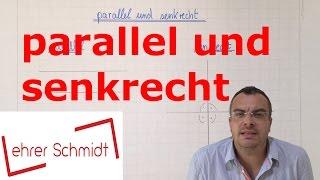 parallel und senkrecht   Geometrie   Mathematik