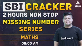 SBI Clerk 2021 | Missing Number Series | SBI Cracker Maths 2 Hours Class