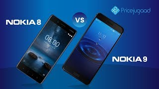 Nokia 8 Vs Nokia 9 Specifications | Price | Comparison
