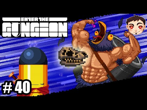 Enter the Gungeon #40 - ¡PISTOLA FOSILIZADA!