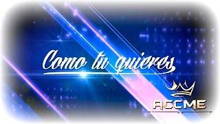 Accme - Como Tu Quieras  (Lyric Video) ft. J-Vox YouTube Videos