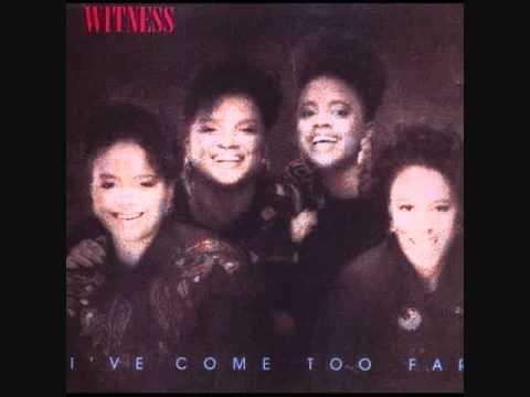Witness - I've Come Too Far