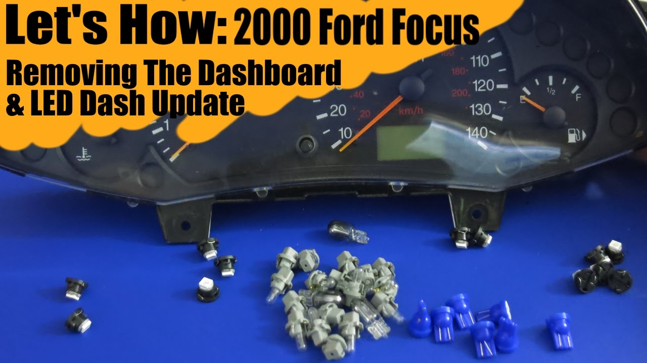 Removing Dash And Changing Lights In 2000 Ford Focus Let S How