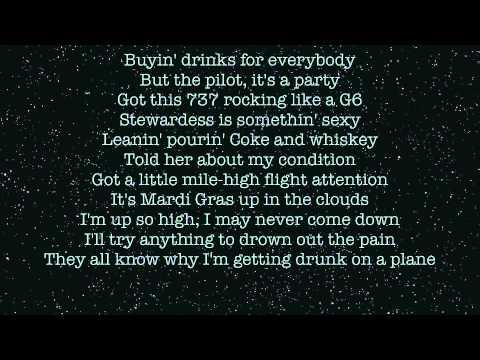 Drunk on a plane Dierks bentley (Lyrics)