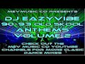 Classic Old Skool 90 - 93 Anthems Volume 2 Mixed By Dj Eazyvibe For Mev Music Co