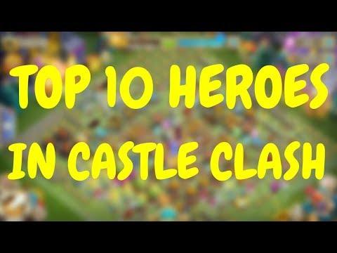 Top 10 Heroes L Castle Clash