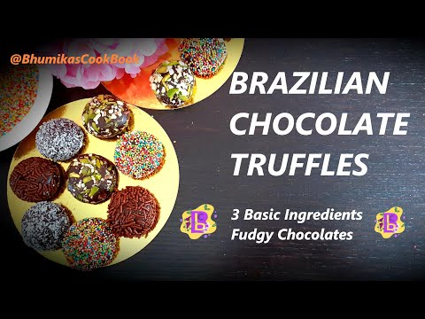 Brazilian Chocolate Truffles -  3 Basic Ingredients