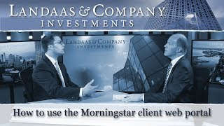 How to use the Morningstar web portal