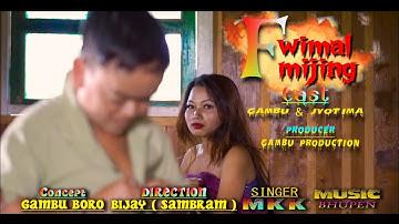 Fwimal Mijing (Offical music video) New Bodo Album | Gembu Boro