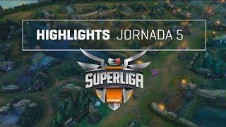 Highlights jornada 5 de la superliga orange de league of legends