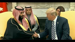 President Trump and the Crown Prince of Saudi Arabia - Mohammed bin Salman
