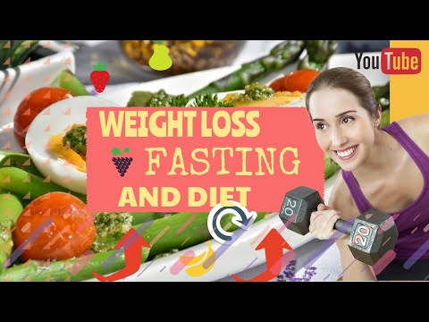 Weight loss fasting and diet