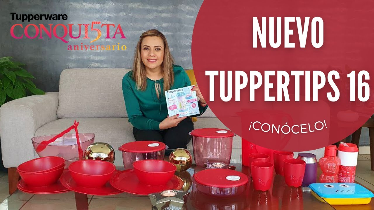 Download Tupper Tips 16 2021 II 4 semanas de súper ofertas ¡Conócelo antes que nadie!