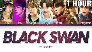[1 HOUR] BTS BLACK SWAN Lyrics (방탄소년단 BLACK SWAN 가사) [Color Coded Lyrics/Han/Rom/Eng]
