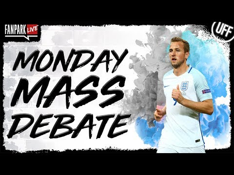 Can Kane Be Englands Greatest? | Is Hazard Elite? | Spurs vs Chelsea Preview - Monday Mass Debate
