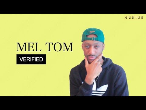 Mel Tom ''LONDON SLANG'' Official Lyrics & Meaning | Verified