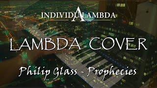 Philip Glass - Prophecies (cover)