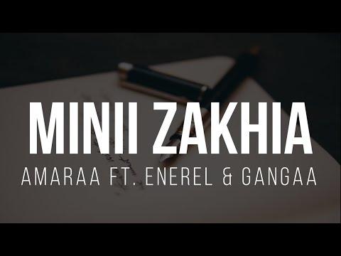 Download Amaraa - Minii Zakhia ft. Enerel & Gangaa Lyrics