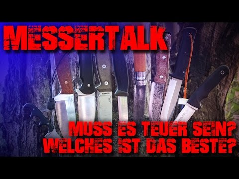 MESSER TALK - Welches Messer ist das Beste? Einsteiger Outdoor Survival Bushcraft EDC Test