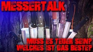 MESSER TALK - Welches Messer ist das Beste? Einsteiger Outdoor Survival Bushcraft EDC Test
