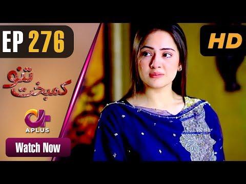 Kambakht Tanno - Episode 276 - Aplus Dramas