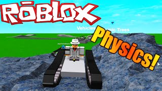 [ROBLOX: Physics Constraits Testing] - Lets Play - Tank Treads, Cars, and more!