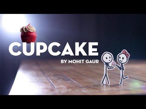 Cupcake   Part2   Mohit Gaur   Whatsapp Status