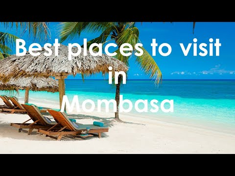 OMG! Best best place to visit in Mombasa ever!