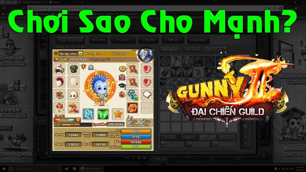 Hướng Dẫn Cơ Bản Cho Tân Thủ | Gunny Lậu