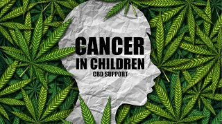 CBD, Cancer in Children, and It's Aid in Helping