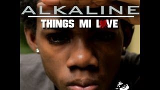 Alkaline - Thing Mi Love Lyrics