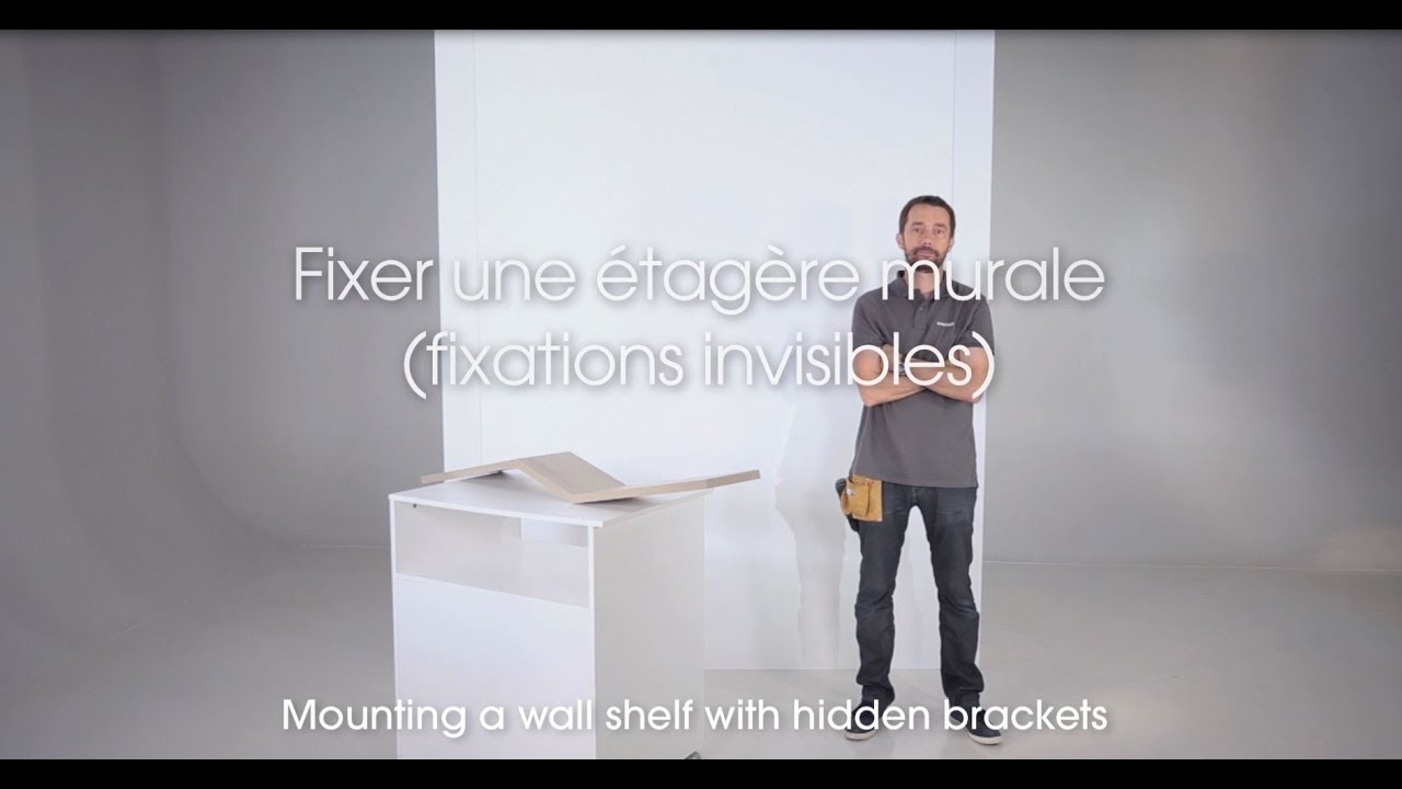04 fixer une tag re murale avec des fixations invisibles youtube. Black Bedroom Furniture Sets. Home Design Ideas